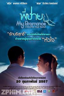 Tình Anh Em - My Bromance (2014) Poster