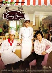 Only You - Chỉ mình em