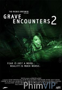 Đối Đầu Quỉ Dữ 2 - Grave Encounters poster