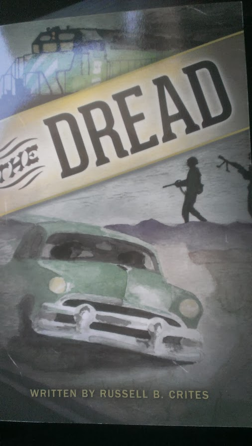 The Dread – Russell B. Crites
