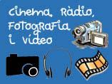 cinbema, ràdio, vídeo fotografia