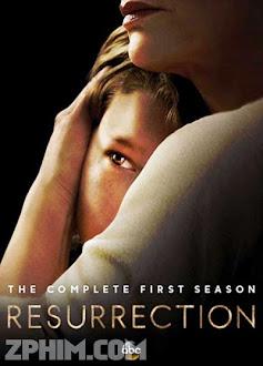 Hồi Sinh 1 - Resurrection Season 1 (2013) Poster