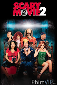 Liên Khúc Phim Kinh Dị 2 - Scary Movie 2 poster