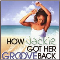 how Jackie got her groove back