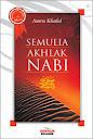 Semulia Akhlak Nabi | RBI