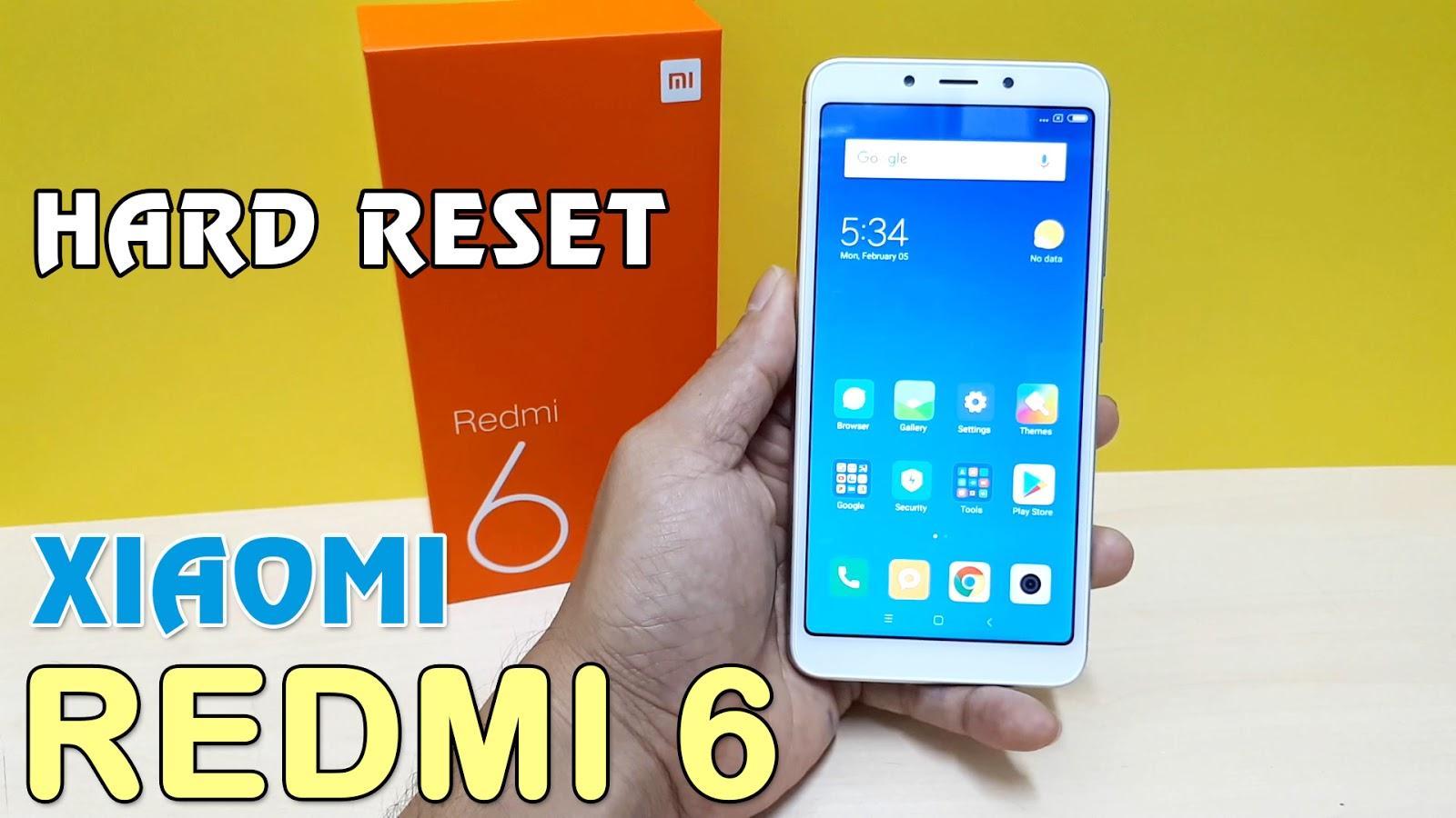 Hướng dẫn Hard Reset điện thoại XiaoMi Redmi 6