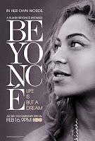 Resenha e cartaz do filme Beyoncé: A Vida Não é Apenas um Sonho (Beyoncé: Life is But a Dream), de Beyoncé Knowles e Ed Burke