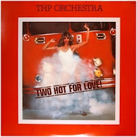 THP Orchestra - Two Hot For Love (1977)