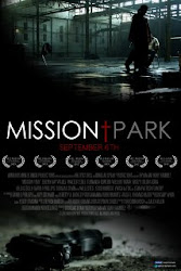 Mission Park - Official Trailer 2013