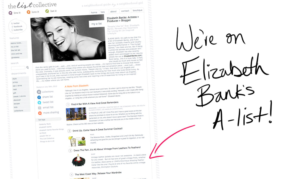 We got A-listed by Elizabeth Banks!