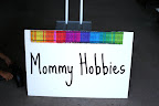 Mommy Hobbies