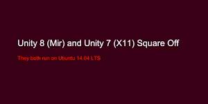 Unity 8 con Mir e Unity 7 con X.org in Ubuntu 14.04