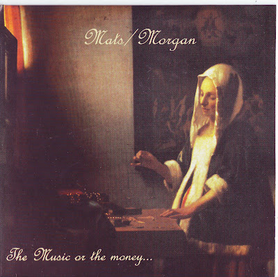 Mats/Morgan ~ 1997 ~ The Music Or The Money