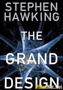 Phim Siêu Phác Thảo Của Stephen Hawking - Chìa Khóa Mở Vũ Trụ - Stephen Hawking's Grand Design: The Key To The Cosmos