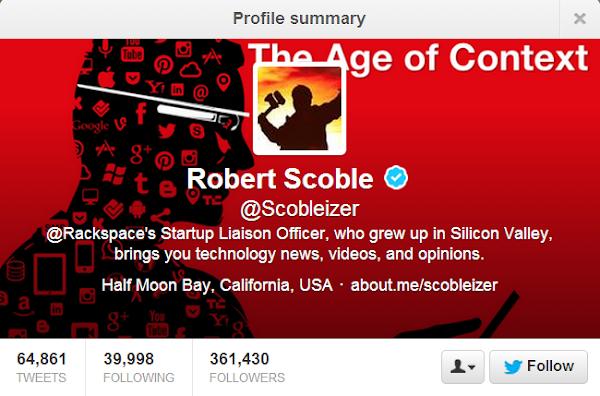 Robert Scoble - @Scobleizer