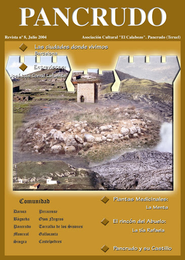 Portada Revista Pancrudo nº 8 (2004). Transcripción del documento que en el año 1344 cita el castillo de Pancrudo (Toribio del Campillo, 1915) Fotografía – Pascual Tolosa Sancho