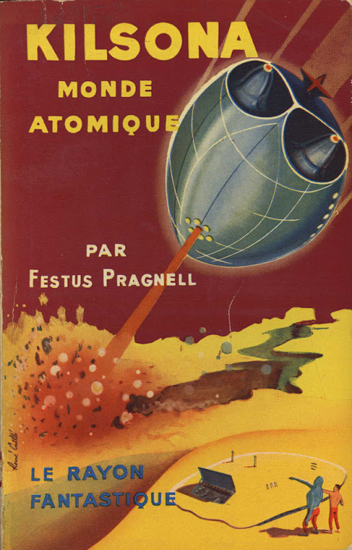 Couverture de livre de science fiction : Kilsona, monde atomique - Pour vous Madame, pour vous Monsieur, des publicités, illustrations et rédactionnels choisis avec amour dans des publications des années 50, 60 et 70. Popcards Factory vous offre des divertissements de qualité. Vous pouvez également nous retrouver sur www.popcards.fr et www.filmfix.fr   - For you Madame, for you Sir, advertising, illustrations and editorials lovingly selected in publications from the fourties, the sixties and the seventies. Popcards Factory offers quality entertainment. You may also find us on www.popcards.fr and www.filmfix.fr