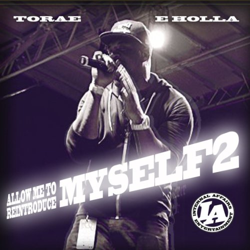 Torae - Let Me Reintroduce Myself Part 2