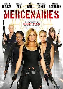 Nữ Biệt Kích Gợi Cảm - Mercenaries poster
