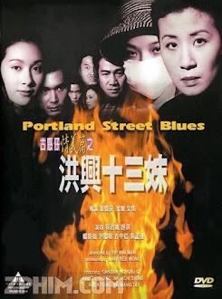 Hồng Hưng Thập Tam Muội - Portland Street Blues (1998) Poster