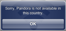 Pandora Not available in this country