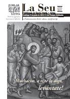 Hoja Parroquial Nº511 - ¡Muchacho, a ti te lo digo, levántate!. VI centenario de la erección de la Iglesia Colegial Basílica de Santa María de Xàtiva