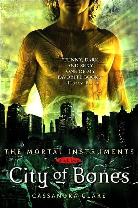Review: City of Bones (the Immortal Instruments, Book #1), By Cassandra Clare Cover art