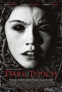 Chạm Vào Bóng Tối - Dark Touch poster