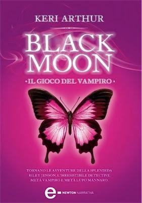 Keri Arthur- Black Moon. Il Gioco Del Vampiro 2007 Ita