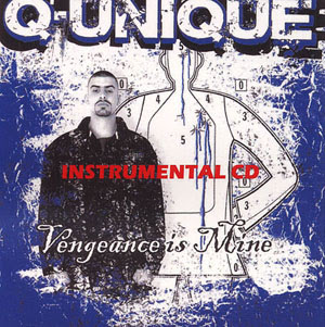 Q-Unique - Vengeance Is Mine Instrumentals