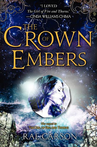 Book Review: The Crown of Embers (Fire and Thorns Series, Book #2), By Rae Carson Cover Artwork