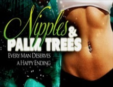 فيلم Nipples & Palm Trees