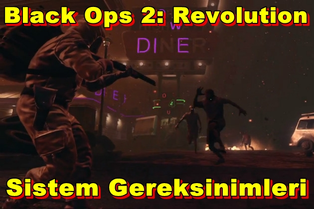 Call of Duty – Black Ops 2: Revolution PC Sistem Gereksinimleri