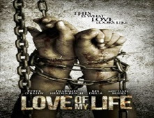 فيلم Love of my Life