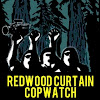 Redwood Curtain CopWatch