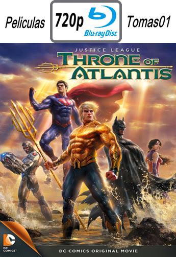 Liga de la justicia: El Trono de la Atlántida (2015) BRRip 720p