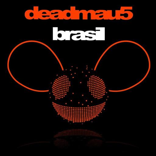 Deadmau5 - Brazil (1st Edit)