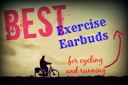 Best Exercise Earbuds For Cycling and Running Reviewed