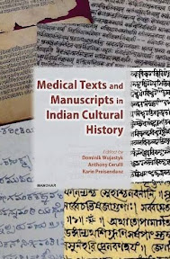 [Wujastyk/Cerulli/Preisendanz: Medical Texts and Manuscripts in Indian Cultural History, 2013]