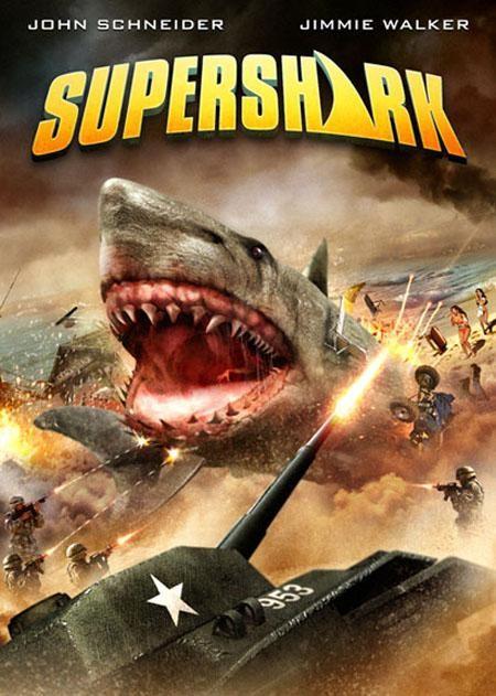 d2cccd87bd Super Shark (2011) | Fanatico | Sdd-fanatico