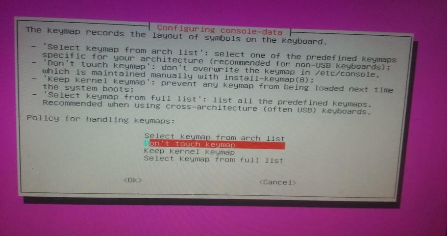 Memilih Keyboard, pilih saja Don't Touch Keymap