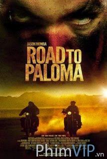 Đường Đến Paloma - Road To Paloma poster