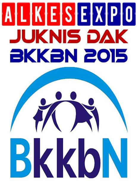 Juknis DAK BKKBN 2015 | ALKES EXPO JAKARTA