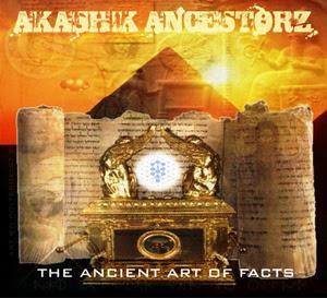 Akashik Ancestorz – The Ancient Art Of Facts