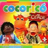 Baixar MP3 Grátis Cocoric%2525C3%2525B3 Na Cidade Cocoricó   Na Cidade