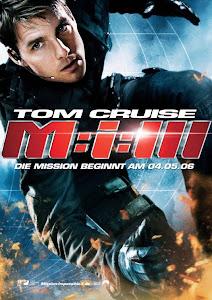 Nhiệm Vụ Bất Khả Thi 3 - Mission Impossible 3 poster