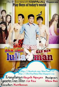 Dân Chơi Gặp Nạn - Lulla Man poster