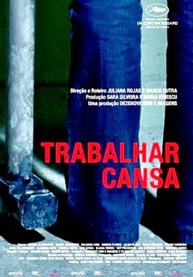 Filme Poster Trabalhar Cansa DVDRip XviD & RMVB Nacional