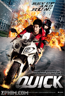 Nhanh Hay Chết - Quick (2011) Poster
