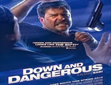 فيلم Down and Dangerous